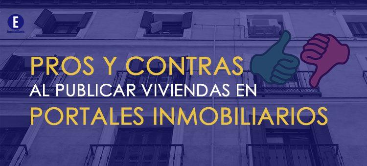 Pros y contras al publicar en portales inmobiliarios.