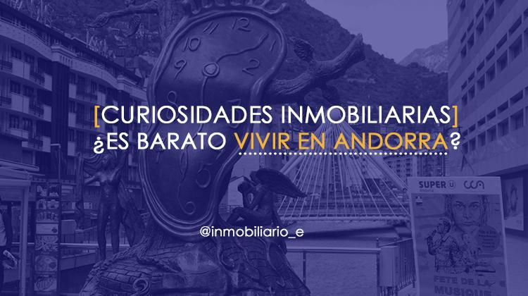 Si quieres vivir en Andorra, entra en el artículo