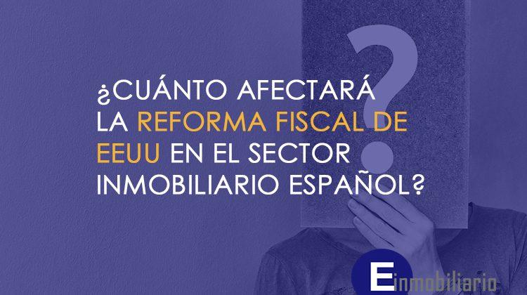 Reforma fiscal de EEUU en el sector inmobiliario.