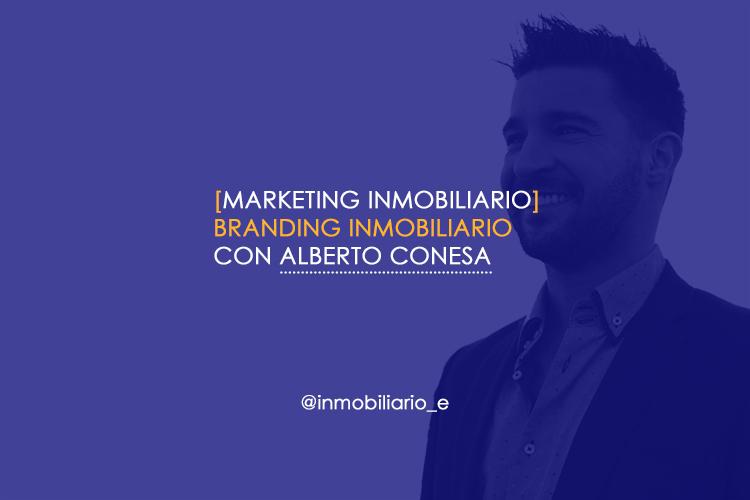 Brandingo personal inmobiliario con Alberto Conesa